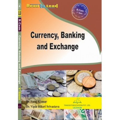 Currency, Banking and Exchange